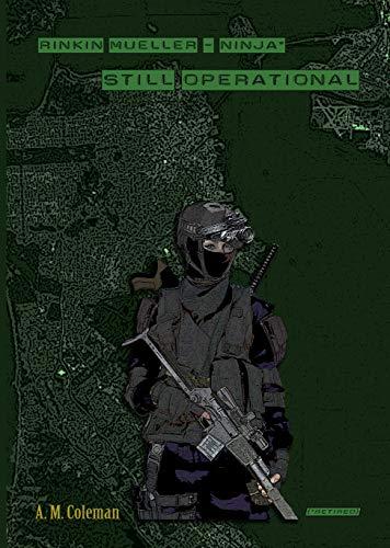 Still Operational: Rinkin Mueller -- Ninja (retired ...