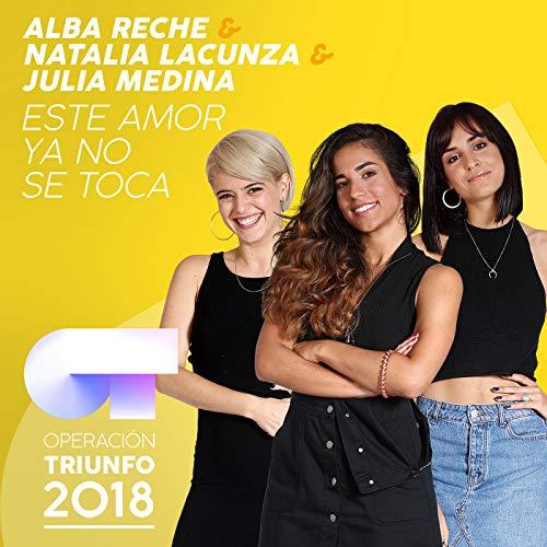 Este Amor Ya No Se Toca (Operación Triunfo 2018)