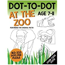 Dot-To-Dot - At The Zoo: Featuring fun animal facts!