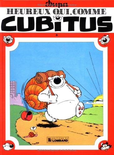 Heureux qui, comme Cubitus, tome 6