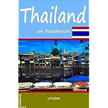 Thailand - ein Reisebericht: Reiseführer