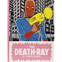 The Death-Ray by Daniel Clowes (2011-10-11)