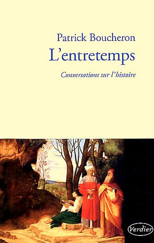 lentretemps-conversations-sur-lhistoire