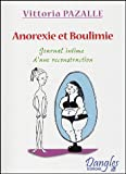 Anorexie & Boulimie : Journal intime d'une reconstruction