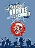 la Grande Guerre de Charlie - Tome 4 - Verdun (French Edition)