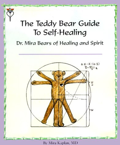 the-teddy-bear-guide-to-self-healing-dr-mira-bears-of-healing-and-spirit