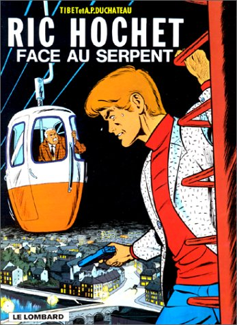 Ric Hochet, tome 8 : Face au serpent