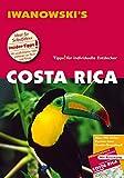 Costa Rica - Reiseführer von Iwanowski: Individualreiseführer mit Extra-Reisekarte und Karten-Download - Jochen Fuchs