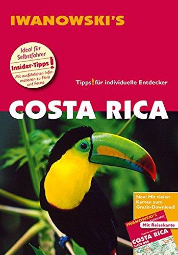 Preisvergleich Produktbild Costa Rica - Reiseführer von Iwanowski: Individualreiseführer mit Extra-Reisekarte und Karten-Download