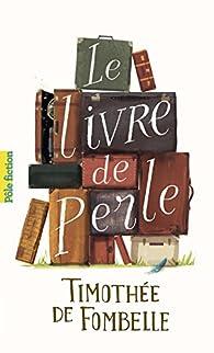 https://ploufquilit.blogspot.com/2017/05/le-livre-de-perle-timothee-de-fonbelle.html