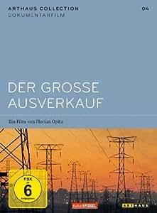 Der grosse Ausverkauf (OmU) - Arthaus Collection Dokumentarfilm