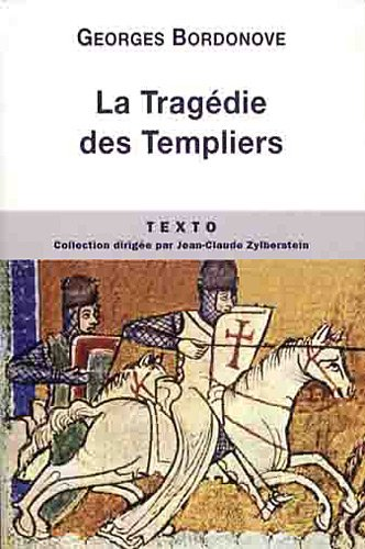 La Tragdie des Templiers