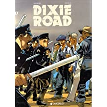 Dixie Road, tome 2