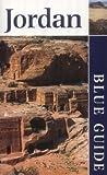 Blue Guide Jordan (3rd edn) (Blue Guides)