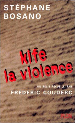 Kife la violence