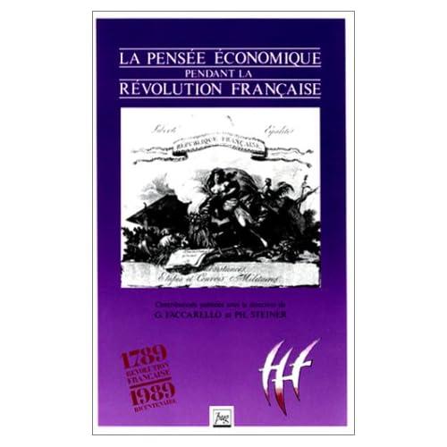 La pensée économique pendant la Révolution française
