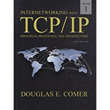 Internetworking with TCP/IP, Volume 1: Principles, Protocols, and Architecture