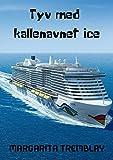 Tyv med kallenavnet Ice (Norwegian Edition)