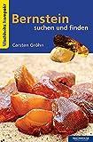 Bernstein suchen und finden KOMPAKT (Wachholtz Kompakt) - Carsten Gröhn