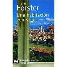 Una habitación con vistas (El Libro De Bolsillo - Bibliotecas De Autor - Biblioteca Forster)