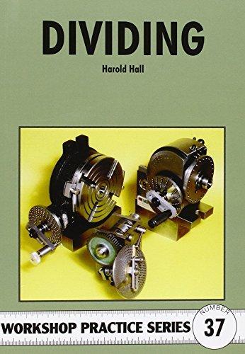 Dividing (Workshop Practice) by Harold Hall (2005-09-30)