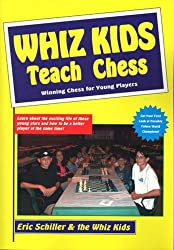 Whiz Kids Teach Chess (Chess books)