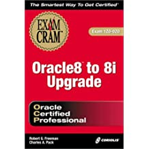 OCP Oracle 8 to Oracle 8i Upgrade (Exam Cram (Coriolis Books))