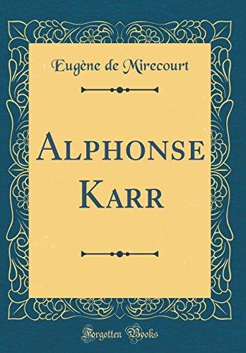 Alphonse Karr (Classic Reprint)