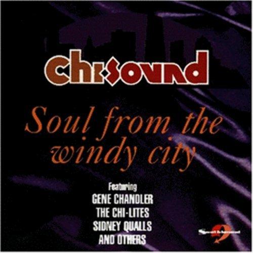 Chi-Sound: Soul from the Windy City (City Windy Usa)