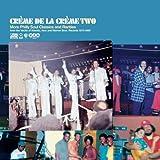 Creme De La Creme Vol.2 - More Philly Soul Classics and Rarities