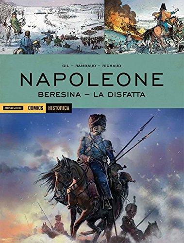 Napoleone. Beresina-La disfatta: 71
