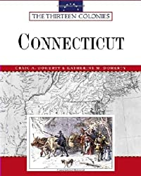 Connecticut (Thirteen Colonies (Facts on File)) by Craig A Doherty (2005-08-01)