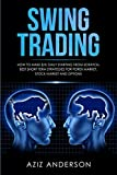 SWING TRADING: How to make $1k daily starting from scratch. Best short term strategies for Forex Market, Stock Market and Options