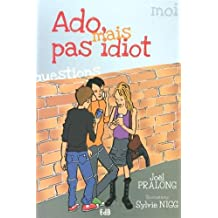 Ado mais pas idiot