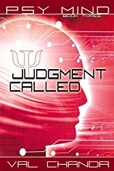 Psy Mind: Judgment Called (Book Three) (English Edition)