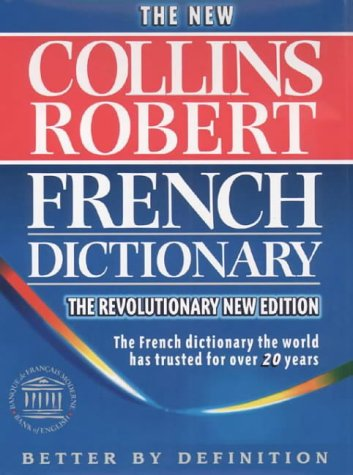 Le Robert & Collins Senior Dictionnaire Francais-Anglais, Anglais-Francais