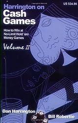 Harrington on Cash Games: How to Play No-limit Hold 'em Cash Games volume 2