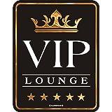 Original RAHMENLOS Blechschild VIP Lounge - VERY IMPORTANT PERSON