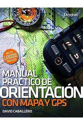 Descargar gratis Orientación com mapa y brújula. Manual práctico de David Caballero