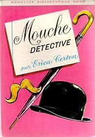 Mouche détective par Erik J. Certön