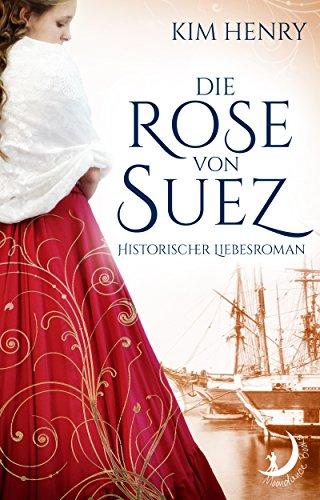 Buchseite und Rezensionen zu 'Die Rose von Suez' von Kim Henry