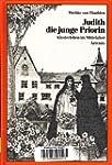 Judith, die junge Priorin. Klosterleb...