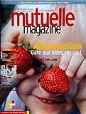 Telecharger Livres MUTUELLE MAGAZINE No 52 du 01 07 2005 ALIMENTATION IDEES RECUES LE SERVICES A LA PERSONNE (PDF,EPUB,MOBI) gratuits en Francaise