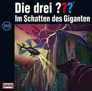 Die drei ??? CD 165 - Im Schatten des Giganten