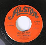 Betty Wright 45 RPM Jealous man / Let me be your lovemaker