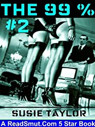 The 99 Percent 2 -- BDSM Male Dominance Female Submission