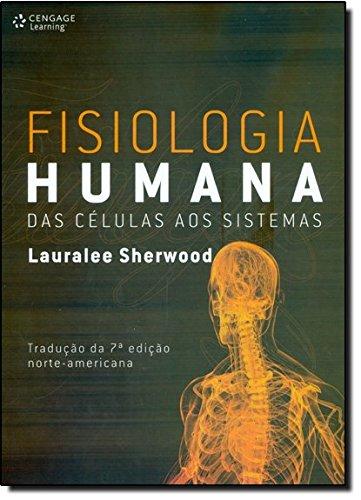 Fisiologia Humana. Das Clulas aos Sistemas (Em Portuguese do Brasil)