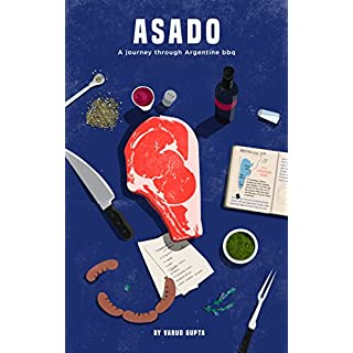 Asado: A Journey Through Argentine BBQ (English Edition)