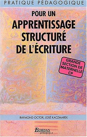 APPRENTISSAGE STRUCTURE ECRITURE (Ancienne Edition)