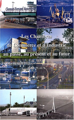 Les chambres de commerce et d'industrie au passé, au...